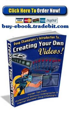 Product picture Creating Your Own Videos